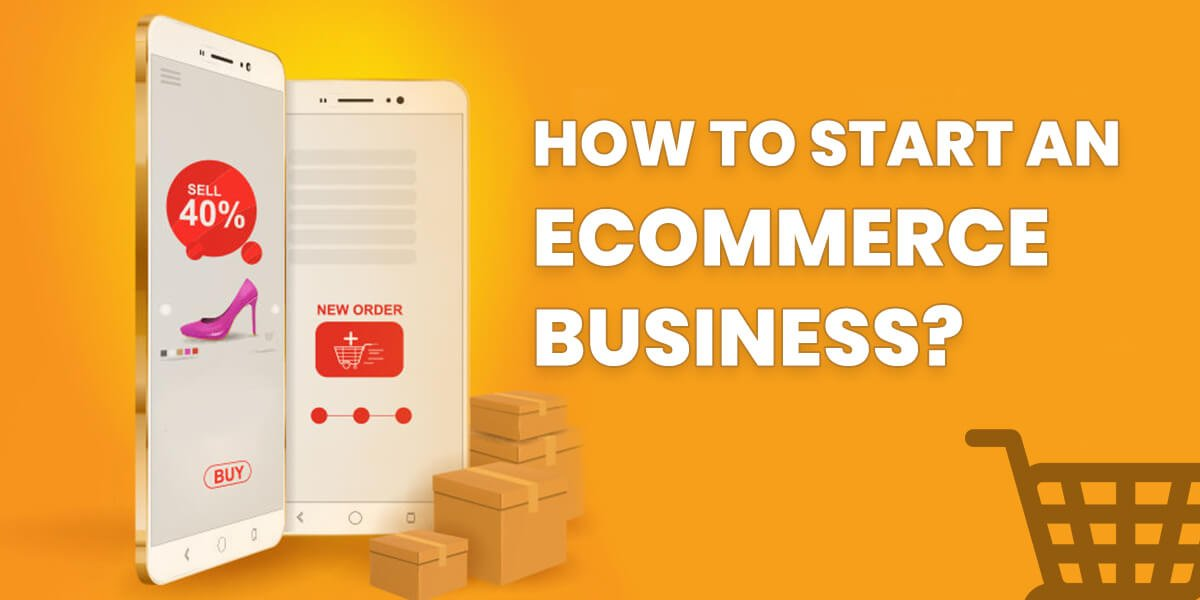 How-to-start-an-eCommerce-business