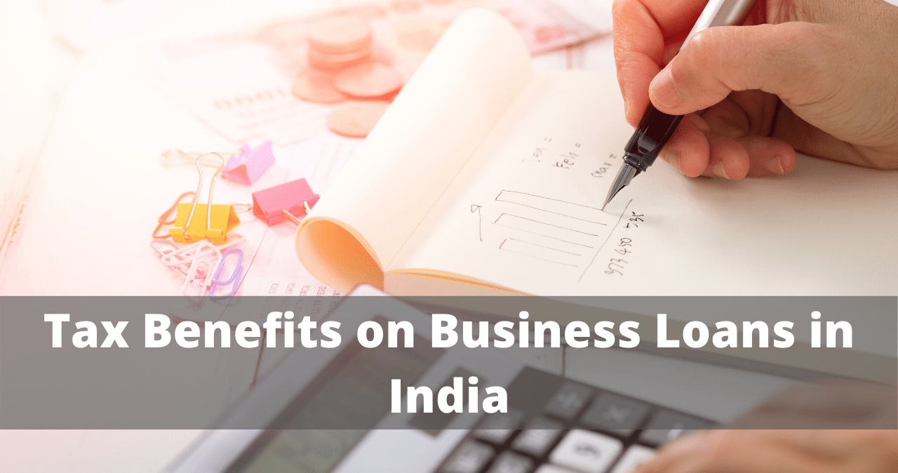 Tax-Benefits-on-Business-Loans-in-India