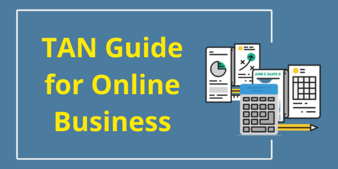 ULTIMATE GUIDE FOR TAN FOR ONLINE BUSINESS IN INDIA